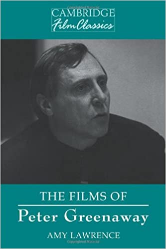 the films of peter greenaway cambridge film classics