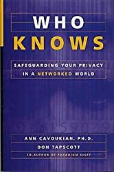 Who knows: Safeguarding your privacy in a networked world