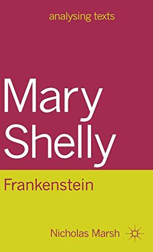 Mary Shelley: Frankenstein (Analysing Texts)