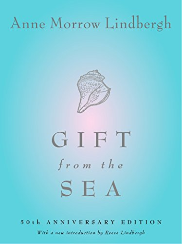 Gift from the Sea: 50th Anniversary Edition (Best Careers For Over 50 Year Olds)