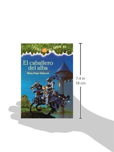 El Caballero Del Alba (The Knight At Dawn) (Turtleback School & Library Binding Edition) (La casa del arbol/Magic Tree House) (Spanish Edition)