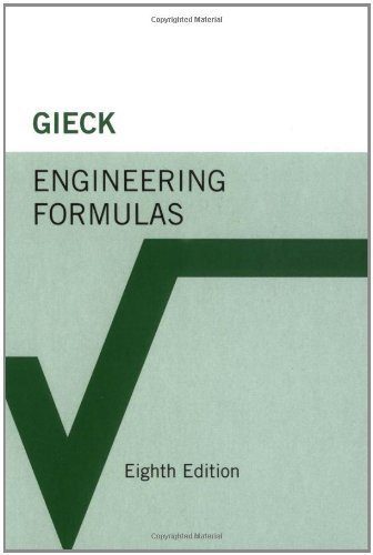 Engineering Formulas 8th (eighth) Edition by Gieck, Kurt, Gieck, Reiner (2006)