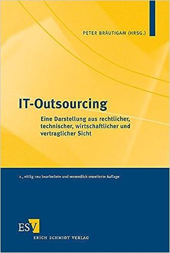 It Outsourcing Eine Darstellung Aus Rechtlicher Technischer