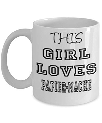Funny Papier-Mache Gifts 11oz Coffee Mug - This Girl Loves - Best Inspirational Gifts and Sarcasm ak6580]()