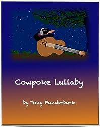 Cowpoke Lullaby (Bedtime Buckaroos Book 4)