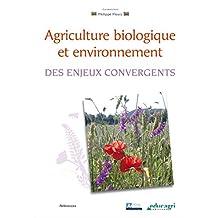 Agriculture biologique et environnement (ePub): Des enjeux convergents (Références) (French Edition)