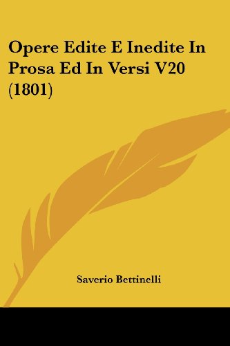 Scarica Opere Edite E Inedite In Prosa Ed In Versi 20