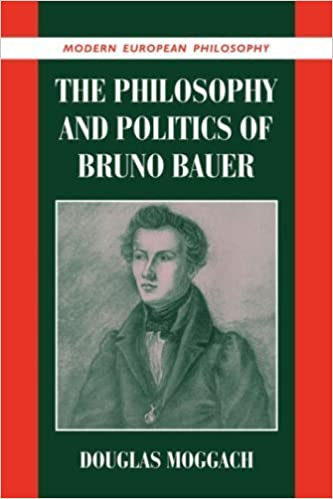 Book The Philosophy and Politics of Bruno Bauer (Modern European Philosophy) by Douglas Moggach (2007-08-20)