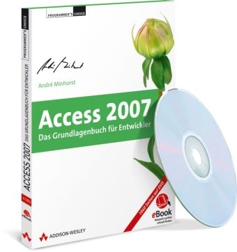 Access 2007 - Das Grundlagenbuch für Entwickler - eBook auf CD-ROM (AW eBooks)