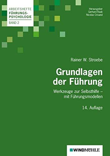 grundlagen-der-fhrung-werkzeuge-zur-selbsthifle-mit-fhrungsmodellen-arbeitshefte-fhrungspsychologie