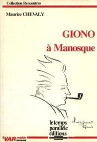 Giono a Manosque par Maurice Chevaly
