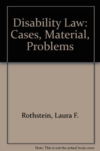 Disability Law: Cases, Material, Problems