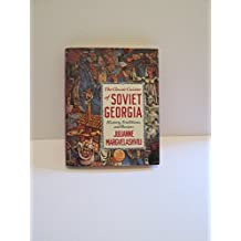The Classic Cuisine of Soviet Georgia: History, Traditions, and Recipes