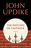 The Witches of Eastwick: A Novel (English Edition)