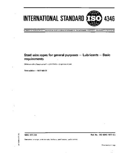 ISO 4346:1977, Steel wire ropes for general purposes - Lubricants - Basic requirements