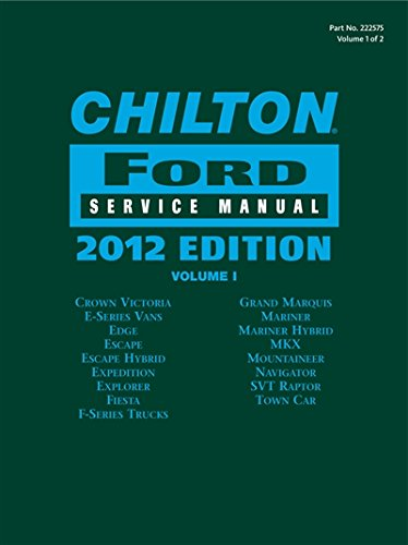 Chilton Ford Service Manual, 2012 Edition (2 volume set) (Chilton Ford Service Manual (2 Vol.))
