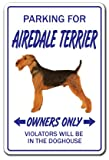Airedale Terrier Novelty Sign | Indoor/Outdoor | Funny Home Décor for Garages, Living Rooms, Bedroom, Offices | SignMission Gift Dogs Groomer Puppy Pup Sign Wall Plaque Decoration