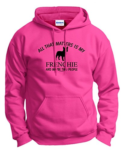 I Love My Dog Frenchie French Bulldog Thats All Matters 2 People Hoodie Sweatshirt Small Hlcna