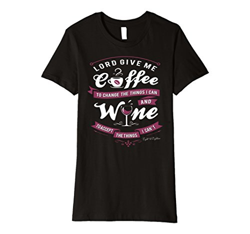 Womens Lord Give Me Coffee And Wine Funny T Shirt XL Black