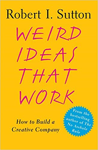 Weird Ideas That Work: How to Build a Creative Company: Amazon.de ...