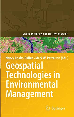 Geospatial Technologies in Environmental Management (Geotechnologies and the Environment)