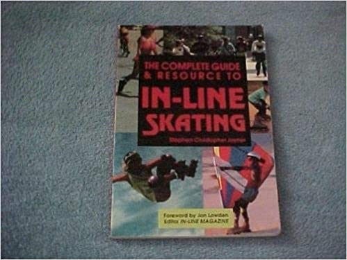 PDF Gratis The Complete Guide And Resource To In-line Skating