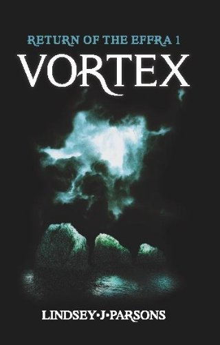 Book: Vortex, Return of The Effra 1 by Lindsey J Parsons