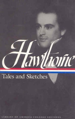 Hawthorne: Tales and Sketches (Library of America)