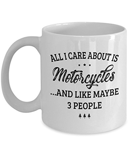 Motorcycle Mug - I Care And Like Maybe 3 People - Funny Novelty Ceramic Coffee & Tea Cup Cool Gifts for Men or Women with Gift Box