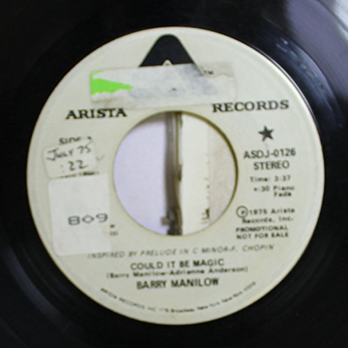 (BARRY MANILOW 45 RPM COULD IT BE MAGIC / COULD IT BE MAGIC)