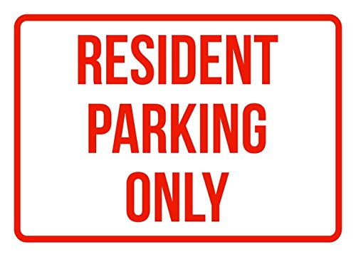 Engineer Grade tin Sign,12x16Inch,Resident Parking Only (Red) Notice Sign Safety Sign Warning Sign