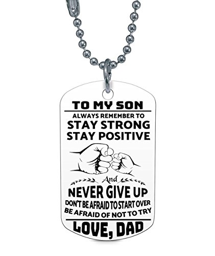 To My Son Never Forget That I Love Dad You Dog Tag Father Daddy Stay Positive Never Give Up Quotes Military Air Force Navy Necklace Gift Best Son Birthday Graduation Stainless Steel