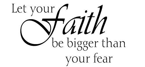 Let Your Faith (Teal) Be Bigger Than Your Fear Inspirational Quote Religious Quote, Christian Decal, Bedroom Decal, Sticker, Children's Bedroom Decal, (13