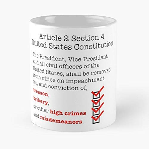 Article 2 Section 4 Impeach Impeachment Trump Coffee Mugs Unique Ceramic Novelty Cup