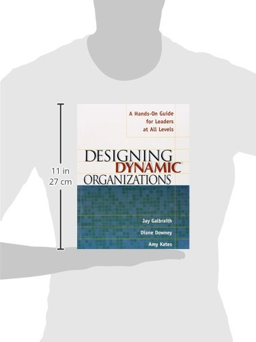 Amazon.com: Designing Dynamic Organizations: A Hands-on Guide for ...