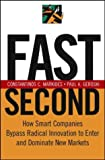 Fast Second, Constantinos C. Markides and Paul A. Geroski, 0787971545
