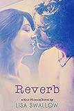 Reverb (The Blue Phoenix Series Book 5)