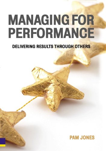 Managing for Performance: Delivering Results Through Others