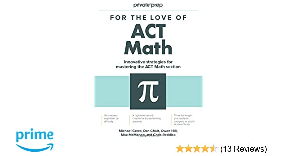 Amazon com: For the Love of ACT Math: This is not a math