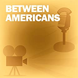 Between Americans (Dramatized)