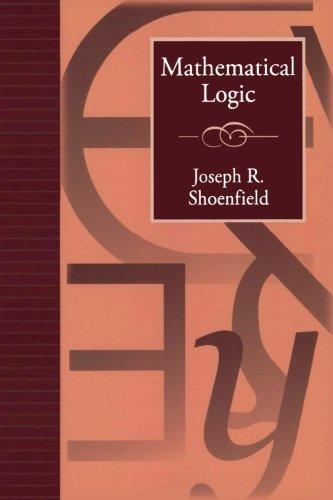 Mathematical Logic (Addison-Wesley Series in Logic)