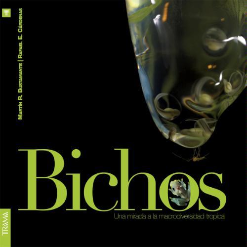 Download Bichos/ Bugs: Una Mirada a La Macrodiversidad Tropical/ A Glance to a Tropical Macrodiversity (Spanish Edition) ebook