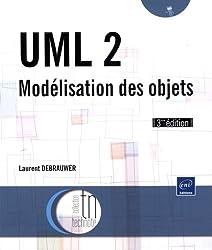 UML 2 - Modélisation des objets (3ème édition)
