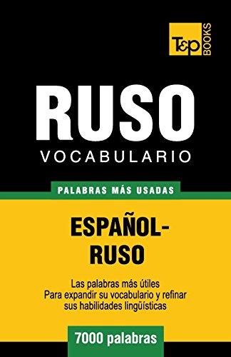 Vocabulario español-ruso - 7000 palabras más usadas (T&P Books) por Andrey Taranov