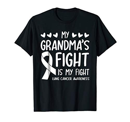 My Grandma's Fight Is My Fight Lung Cancer Awareness Shirt -