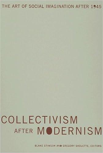 Collectivism after Modernism: The Art of Social Imagination ...