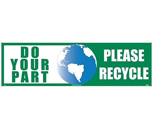 National Marker BT38 Do Your Part Please Recycle Banner