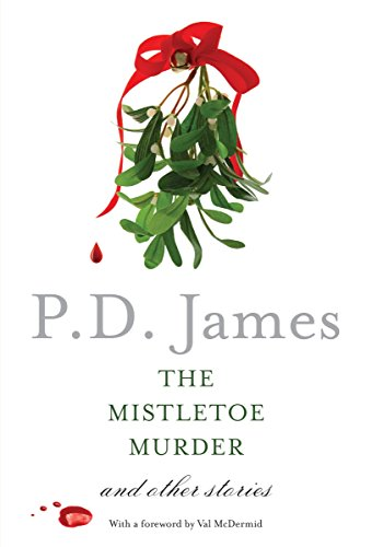 - The Mistletoe Murder: And Other Stories