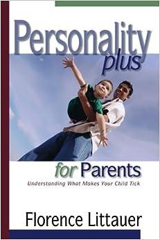 Personality Plus for Parents: Understanding What Makes Your Child Tick price comparison at Flipkart, Amazon, Crossword, Uread, Bookadda, Landmark, Homeshop18