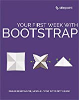 Your First Week With Bootstrap Front Cover